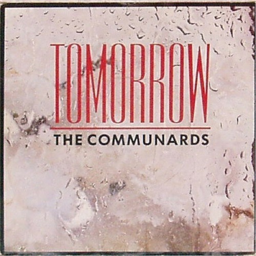 "The Communards<br>Tomorrow<br>7"" single"