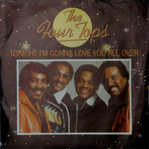 "The Four Tops<br>Tonight I'm Gonna Love You All Over<br>7"" single"