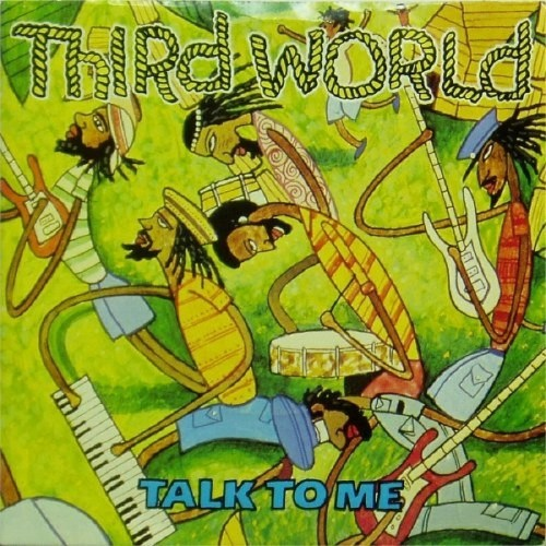 "Third World<br>Talk To Me<br>7"" single"