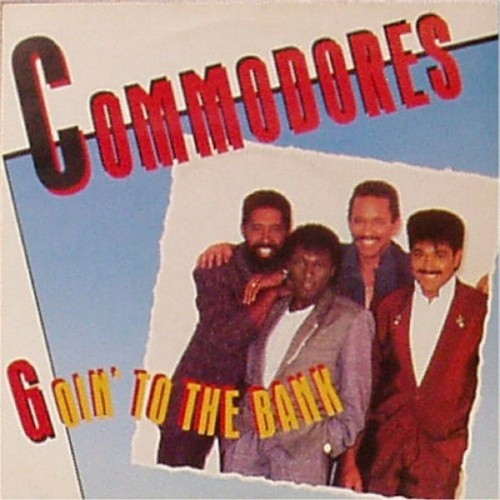 "Commodores<br>Goin' To The Bank<br>7"" single"