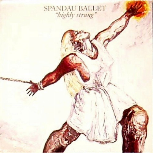 "Spandau Ballet<br>Highly Strung<br>7"" single"