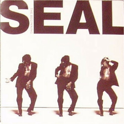 "Seal<br>The Beginning<br>7"" single"