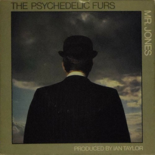 "The Psychedelic Furs<br>Mr. Jones<br>7"" single"