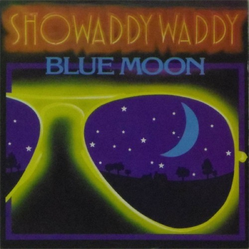 "Showaddywaddy<br>Blue Moon<br>7"" single"