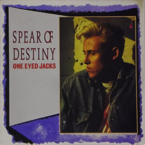 Spear of Destiny<br>One Eyed Jacks<br>LP