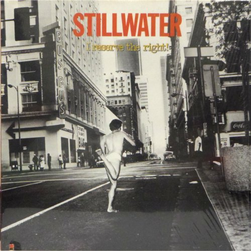 Stillwater<br>I Reserve The Right<br>LP (US pressing)