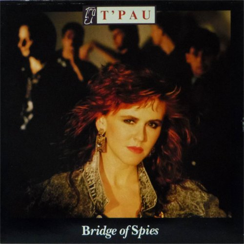 T'Pau<br>Bridge of Spies<br>LP