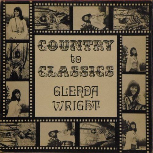Glenda Wright<br>Country To Classics<br>LP