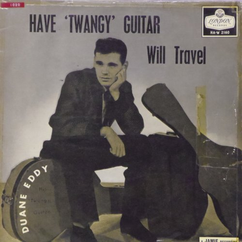 Duane Eddy<br>Have Twangy Guitar Will Travel<br>LP