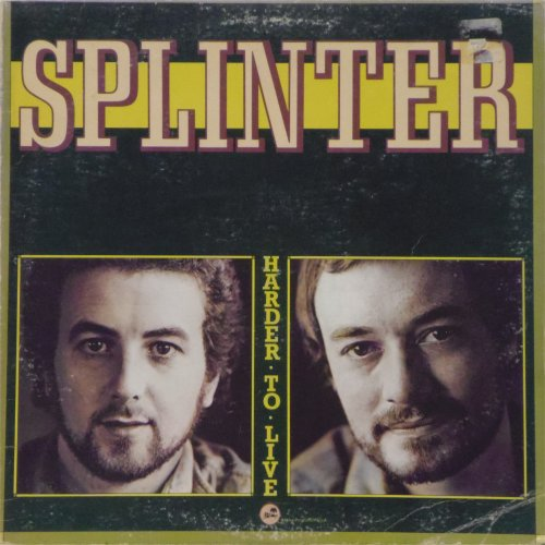 Splinter<br>Harder To Live<br>LP