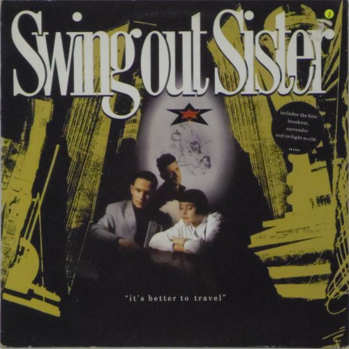 Swing Out Sister<br>It's Better To Travel<br>LP
