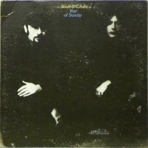 Seals & Crofts<br>Year of Sunday<br>LP