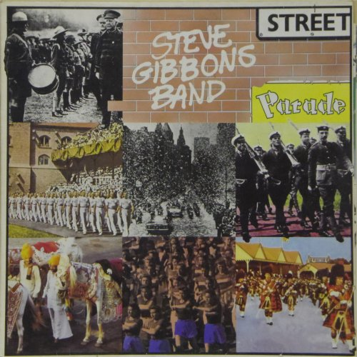 The Steve Gibbons Band<br>Street Parade<br>LP