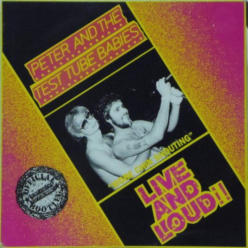 Peter And The Test Tube Babies<br>Live And Loud<br>LP