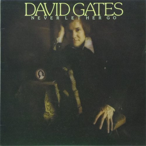 David Gates<br>Never Let Her Go<br>LP