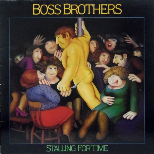Boss Brothers<br>Stalling For Time<br>LP (UK pressing)