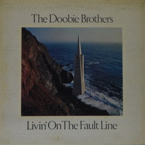 The Doobie Brothers<br>Livin\' On The Fault Line<br>LP (UK pressing)