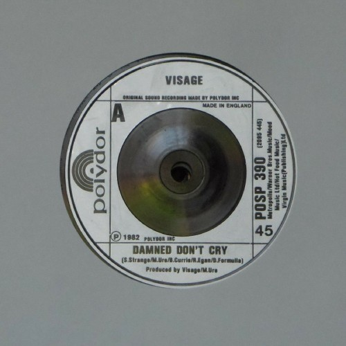 "Visage<br>Damned Don't Cry<br>7"" single"