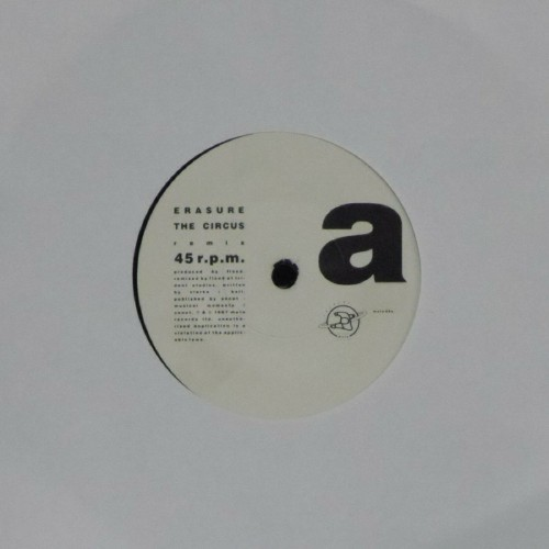 "Erasure<br>The Circus (Remix)<br>7"" single"