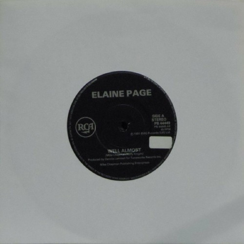"Elaine Paige<br>Well Almost<br>7"" single"