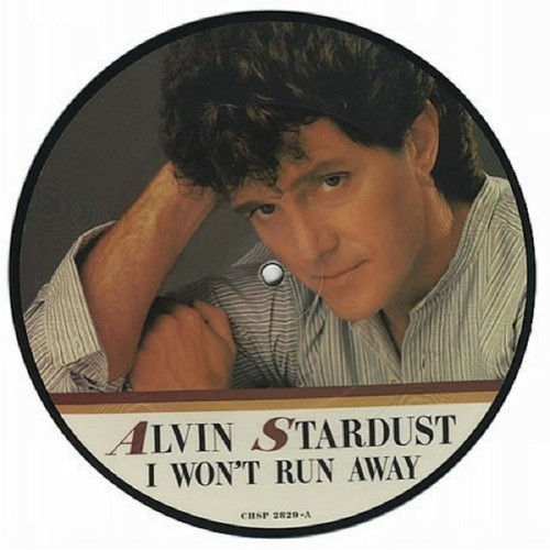 "Alvin Stardust<br>I Won't Run Away<br>7"" single"