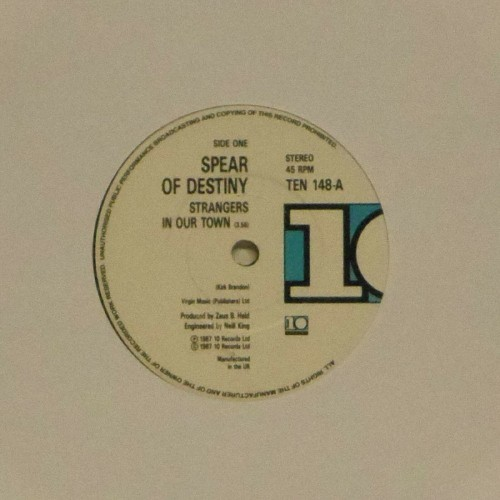 "Spear Of Destiny<br>Strangers In Our Town<br>7"" single"