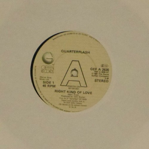 "Quarterflash<br>Right Kind Of Love<br>7"" single"