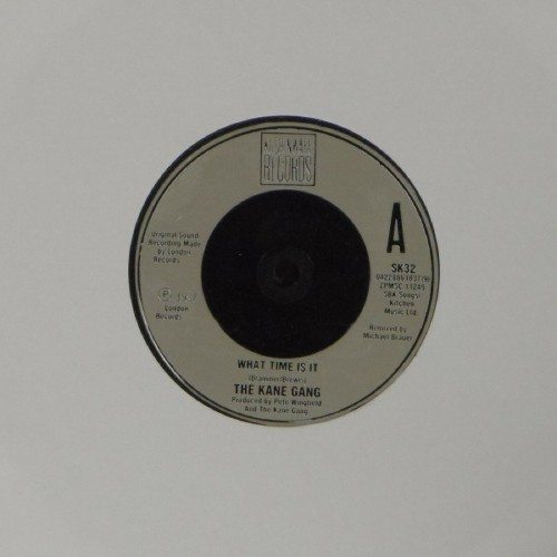 "The Kane Gang<br>What Time Is It<br>7"" single"