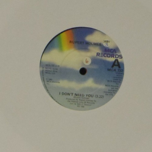 "Rupert Holmes<br>I Don't Need You<br>7"" single"