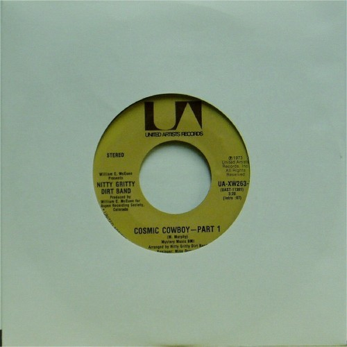 "The Nitty Gritty Dirt Band<br>Cosmic Cowboy - Part 1<br>7"" single"