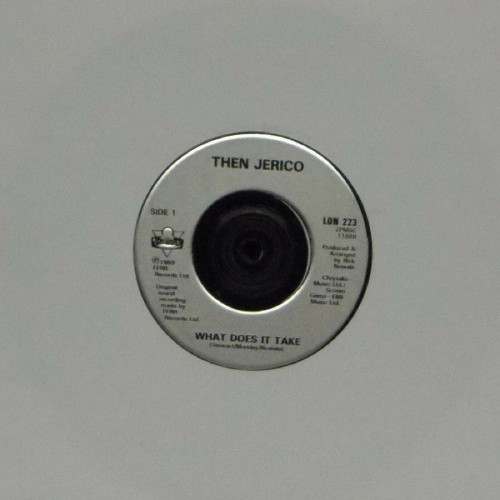 "Then Jerico<br>What Does It Take<br>7"" single"