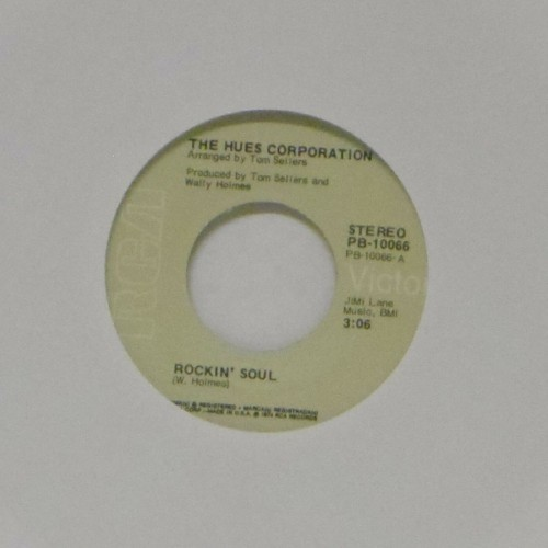 "The Hues Corporation<br>Rockin' Soul<br>7"" single"