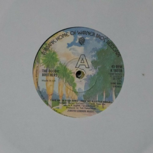 "The Doobie Brothers<br>Take Me In Your Arms<br>7"" single"