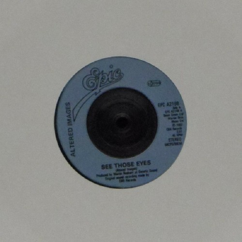 "Altered Images<br>See Those Eyes<br>7"" single"