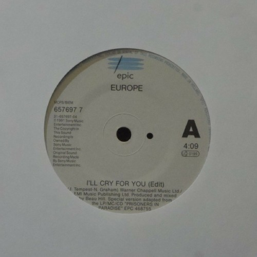 "Europe<br>I'll Cry For You (Edit)<br>7"" single"