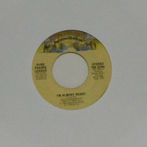 "Pure Prairie League<br>I'm Almost Ready<br>7"" single"