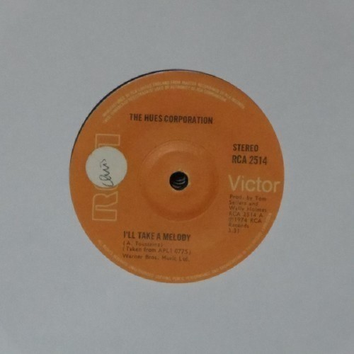 "The Hues Corporation<br>I'Ll Take A Melody (Sticker)<br>7"" single"