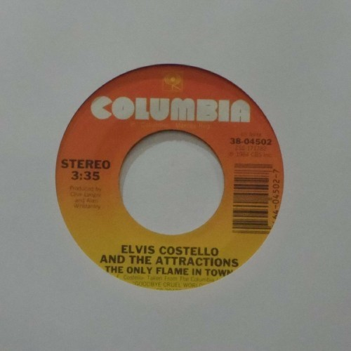 "Elvis Costello & The Attractions<br>The Only Flame In Town<br>7"" single"