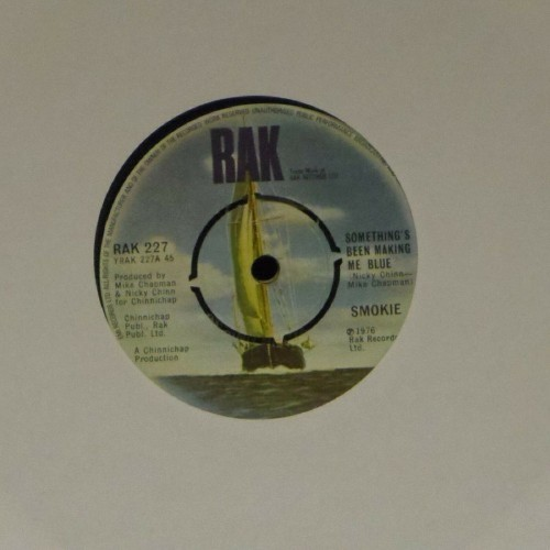 "Smokie<br>Something's Been Making Me Blue<br>7"" single"