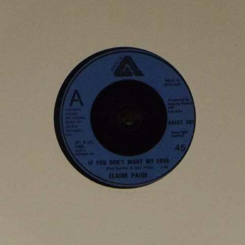 "Elaine Paige<br>If You Don't Want My Love<br>7"" single"