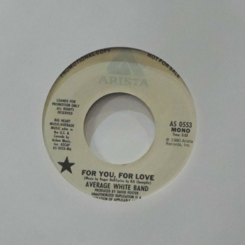 "Average White Band<br>For You For Love<br>7"" single"