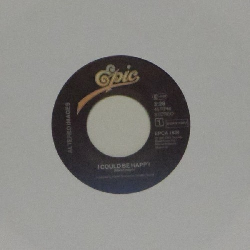 "Altered Images<br>I Could Be Happy<br>7"" single"