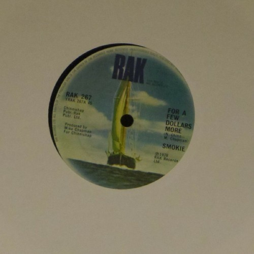 "Smokie<br>For A Few Dollars More<br>7"" single"