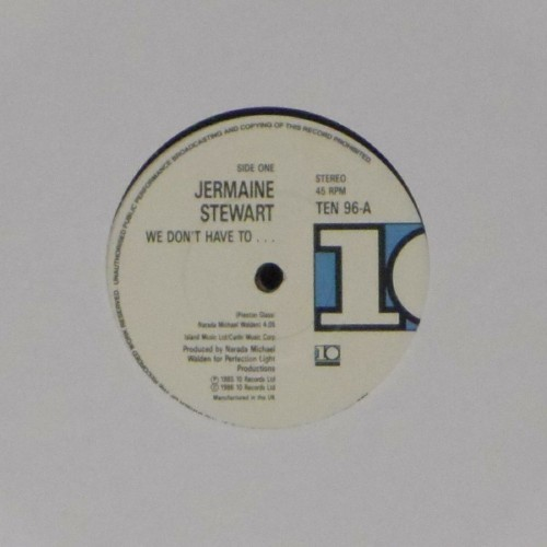 "Jermaine Stewart<br>We Don't Have To?.<br>7"" single"