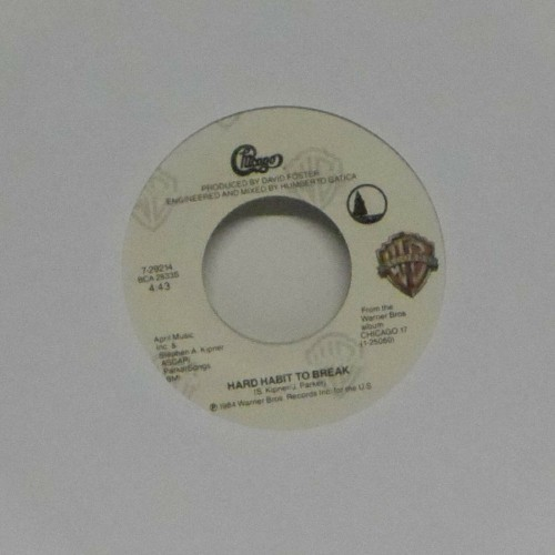 "Chicago<br>Hard Habit To Break<br>7"" single"