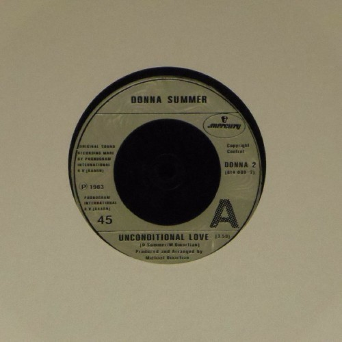 "Donna Summer<br>Unconditional Love<br>7"" single"