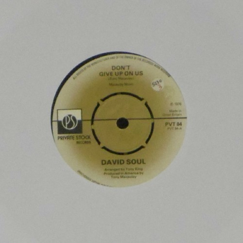 "David Soul<br>Don't Give Up On Us<br>7"" single"