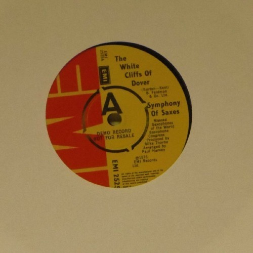 "Symphony Of Saxes<br>The White Cliffs Of Dover<br>7"" single"