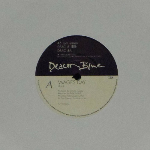 "Deacon Blue<br>Wages Day<br>7"" single"