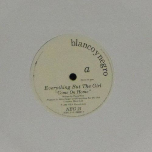 "Everything But The Girl<br>Come On Home<br>7"" single"